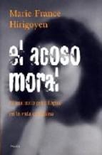 el-acoso-moral-el-maltrato-psicologico-en-la-vida-cotidiana-24-ed-9788449307058